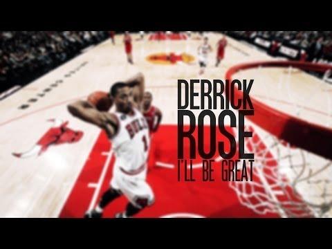Derrick Rose I'll be great ᴴᴰ