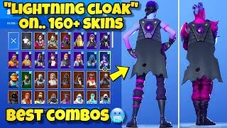 "NEW ""LIGHTNING CLOAK"" BACK BLING Showcased With 160+ SKINS! Fortnite BR (LIGHTNING CLOAK COMBOS)"