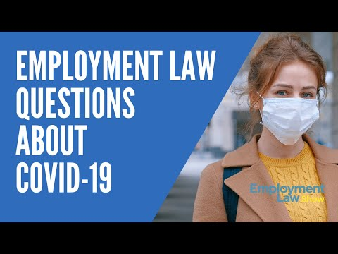 Employment Law Questions During COVID-19 – Employment Law Show: S4E23