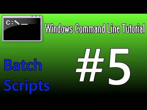 Windows Command Line Tutorial #5 - Batch Scripts