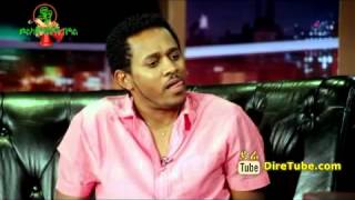 Seifu Fantahun Show With Tibebu Workiye Interview 2014