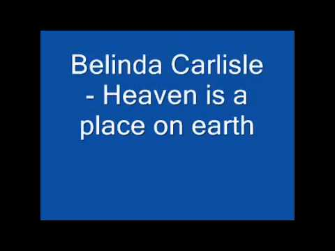 Belinda Carlisle Heaven Is A Place On Earth Lyrics On The Side Mp4 Youtube