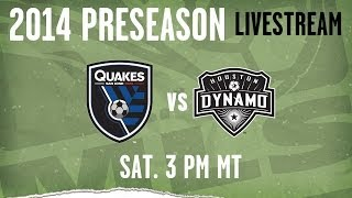 Houston Dynamo vs. San Jose Earthquakes | 2014 MLS Preseason