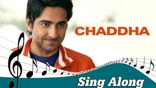 Chaddha Full Song with Lyrics Vicky Donor Ayushmann Khurrana Yami Gautam