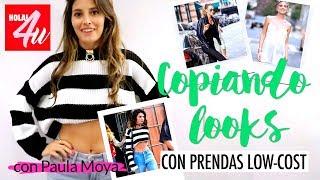 Copiando looks de 'celebrities' con prendas low-cost   Con Paula Moya