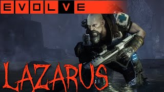 EVOLVE LAZARUS GAMEPLAY - Steh auf Junge! - Lazarus Gameplay German Deutsch