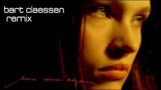 Tiësto feat. BT - Love Comes Again (Bart Claessen remix)
