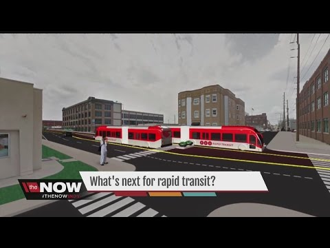 What's next for rapid transit in Indianapolis?