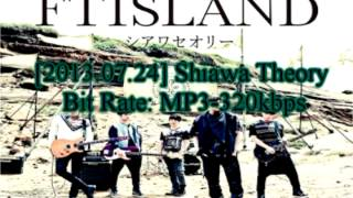 Shiawa Theory - F.T Island + Single Download