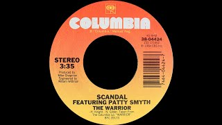 Scandal ft Patty Smyth ~ The Warrior 1984 Extended Meow MIx