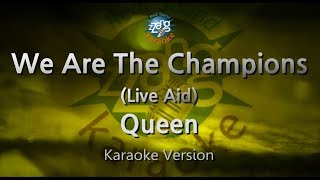 Queen-We Are The Champions (Live Aid) (Melody) (Karaoke Version) [ZZang KARAOKE]