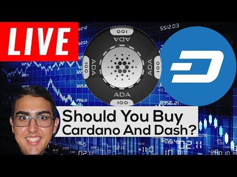 Should You Buy Cardano ($ADA) And Dash ($DASH)?