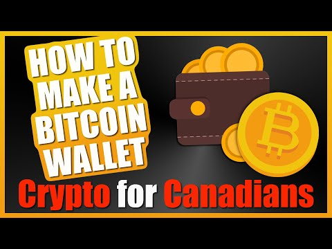 HOW TO MAKE A BITCOIN WALLET: Crypto For Canadians