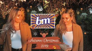 NEW IN B&M AUTUMN/CHRISTMAS 2019!   COME TO B&M WITH US & A HAUL!