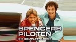 Spencers Piloten DIE SERIE Staffel 01 Episode 01 Hals und Beinbruch