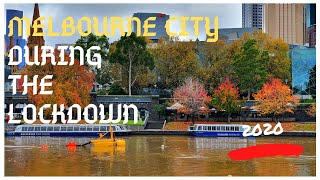 Melbourne city during the lockdown