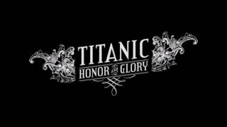 Titanic Honor and Glory Fan Made Trailor