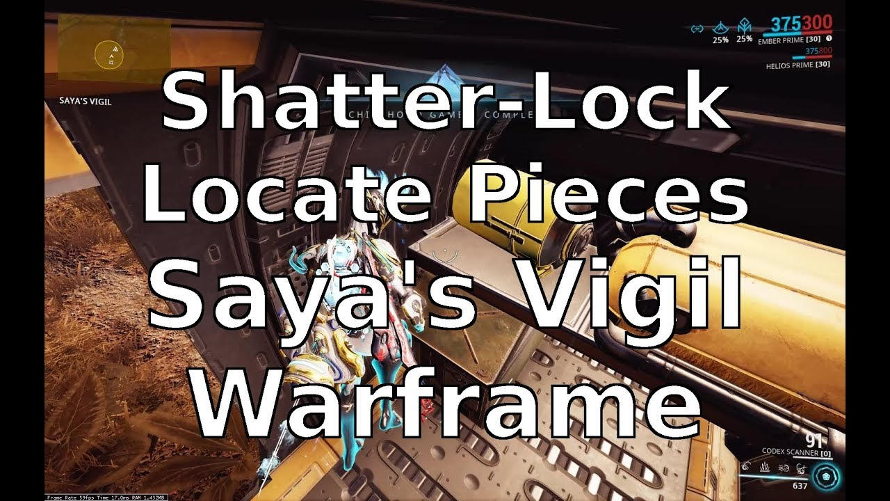 Locate The Shatter Lock Pieces Saya S Vigil Warframe Youtube