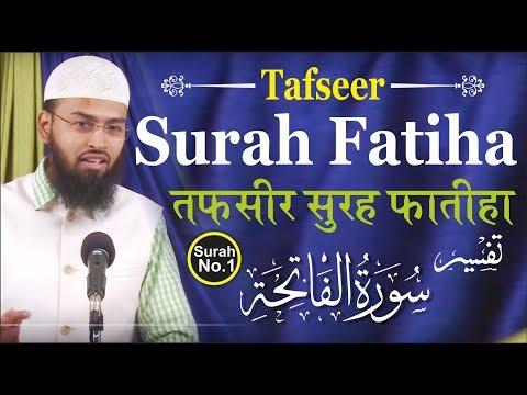 Tafseer Surah Fatiha Surah No 1 By Adv. Faiz Syed