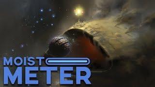 Moist Meter: Destiny 2