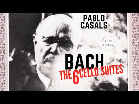 Bach - The 6 Cello Suites / New Mastering (recording of the Century : Pablo Casals)