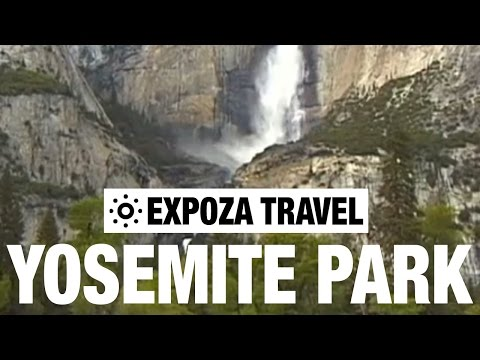 Yosemite Park (USA) Vacation Travel Video Guide