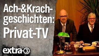 Ach- und Krachgeschichten: Privatfernsehen (2009)