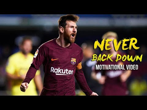 Lionel Messi – Never Back Down • Motivational Video (HD)
