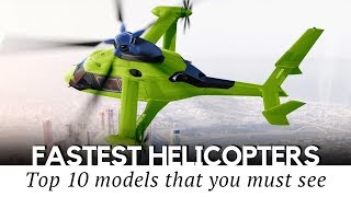 Top 10 Helicopters as Fast as Jet Aircraft (Comparing Speed Records)