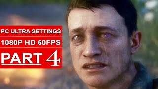 BATTLEFIELD 1 Gameplay Walkthrough Part 4 [1080p HD 60FPS PC ULTRA] Single Player - No Commentary