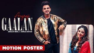 Motion Poster | Angreji Gaalan | Armaan Bedil Ft Gurlej Akhtar | Releasing On 06th March 2019