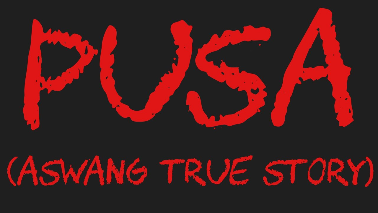 Pusa Aswang True Story Golectures Online Lectures