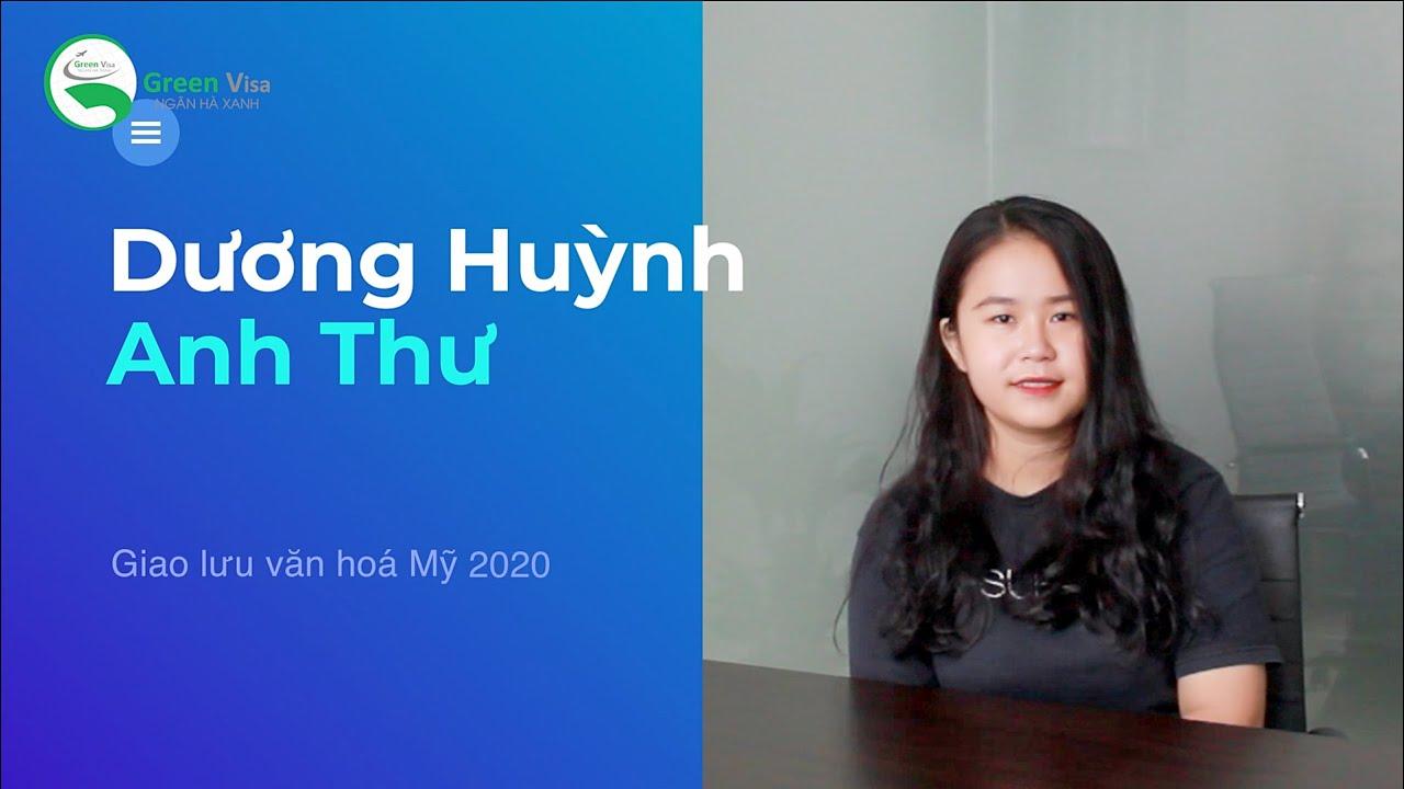 Dương Huỳnh Anh Thư | Giao lưu văn hoá Mỹ | Du học Green Visa