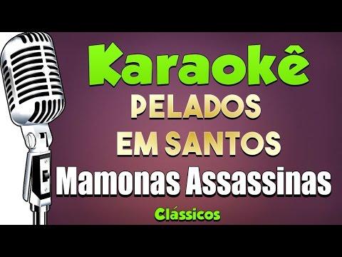 🎤 Karaokê - Brasilia Amarela - Pelados em Santos -Mamonas Assassinas - Eternos