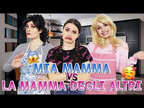 😩MIA MAMMA VS LA MAMMA DEGLI ALTRI 😍