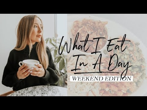 What I Eat In A Day (Vegan) Weekend Edition!