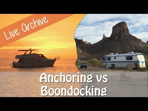 Anchoring Out in a Boat vs RV Boondocking - Similarities & Differences