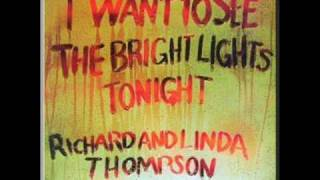 Watch Richard  Linda Thompson Has He Got A Friend For Me video