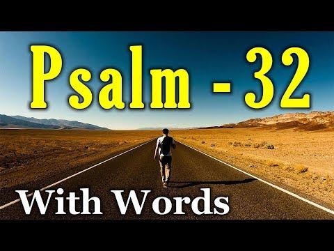 Psalm 32 - The Joy of Forgiveness (With words - KJV)