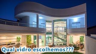 """Baixar DIÁRIO DA CONSTRUÇÃO 🏠 """"Construindo Nossa Casa"""" #55 ✔ (Qual vidro escolhemos?)"""