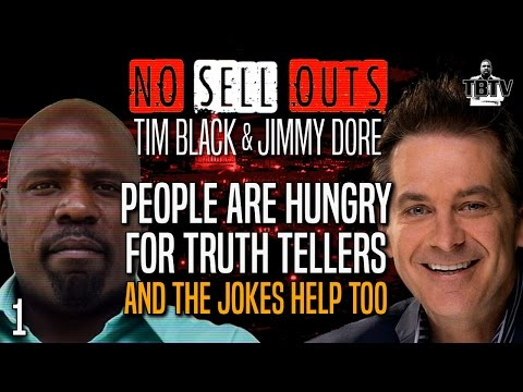 THE PEOPLE ARE HUNGRY FOR TRUTH TELLERS, AND THE JOKES HELP TOO!  with Jimmy Dore (1)