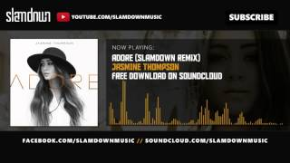 Jasmine Thompson Adore Slamdown Remix