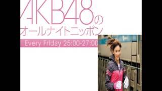 AKB48のオールナイトニッポンで秋元才加が 東京マラソンを完走した話題...