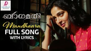 Mandhaara Full Song with Lyrics | Bhaagamathie Malayalam Movie Songs | Anushka | Unni Mukundan