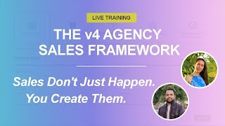 Agency Sales Framework — Sales don't just happen. You create them.