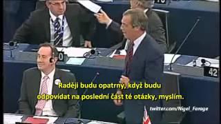 Farage dává evropským byrokratům lekci z demokracie