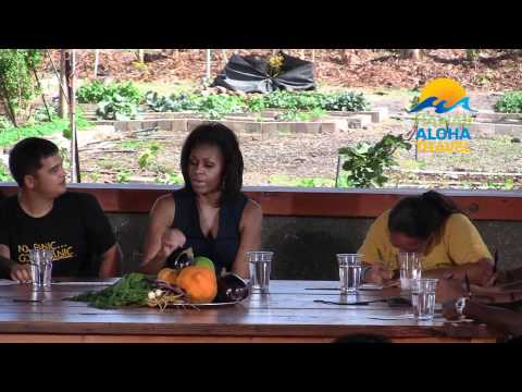 Hawaii Vacation Connection - Michelle Obama tours Ma'o Farms