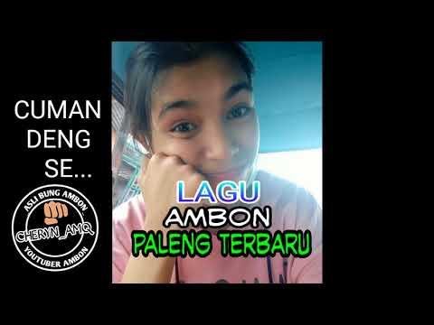 lagu Ambon paleng baru 2018 CUMAN DENG SE