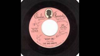 The Bad Habits - Night Owl B/W It
