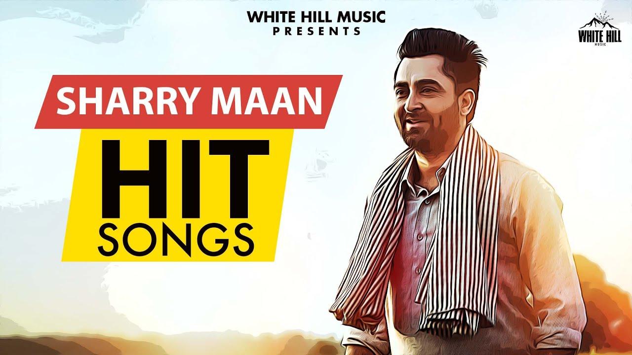 Non Stop Sharry Maan Hit Songs | Jukebox | Latest Punjabi Songs 2021 | New Punjabi Songs 2021